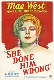 She Done Him Wrong (1933) Poster - Movie Forum, Cast, Reviews