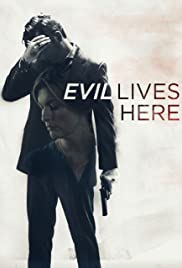 Evil Lives Here Poster - TV Show Forum, Cast, Reviews