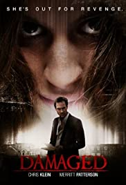 Damaged (2014) Poster - Movie Forum, Cast, Reviews