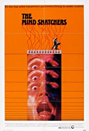 The Mind Snatchers (1972) Poster - Movie Forum, Cast, Reviews
