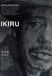 Ikiru(1952) Poster - Movie Forum, Cast, Reviews