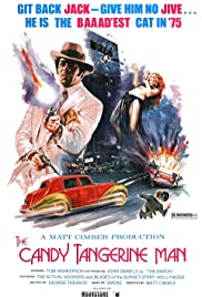 The Candy Tangerine Man (1975) Poster - Movie Forum, Cast, Reviews