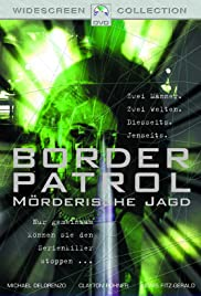 Border Patrol (2000) Poster - Movie Forum, Cast, Reviews