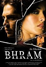 Bhram: An Illusion