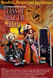 Class of Nuke 'Em High (1986) Poster - Movie Forum, Cast, Reviews