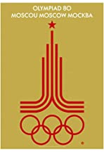 Moscow 1980: Games of the XXII Olympiad