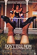 Don t Tell Mom the Babysitter s Dead(1991)