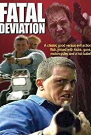 Fatal Deviation (1998) Poster - Movie Forum, Cast, Reviews