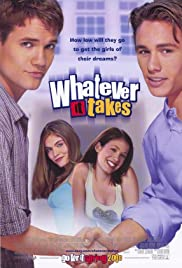 Whatever It Takes (2000) Poster - Movie Forum, Cast, Reviews