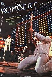 A koncert (1983) - Documentary, Music.