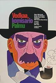 Vodkaa, komisario Palmu(1969) Poster - Movie Forum, Cast, Reviews