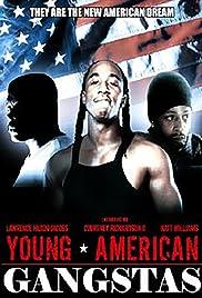 Young American Gangstas Poster
