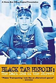 Black Tar Heroin: The Dark End of the Street Poster