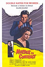 Murder by Contract (1958) Poster - Movie Forum, Cast, Reviews