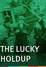 A Lucky Holdup