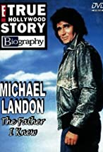 Primary image for Michael Landon, the Father I Knew