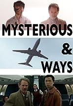 Mysterious & Ways