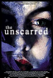 The Unscarred(2000) Poster - Movie Forum, Cast, Reviews