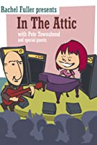 Image of In the Attic with Pete Townshend & Friends
