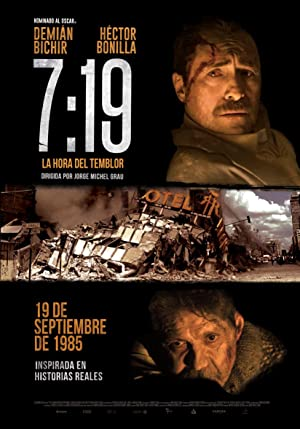 Ver Online 7:19, la hora del temblor (2016) Gratis - 2016
