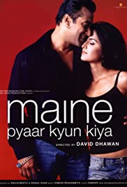 Maine Pyaar Kyun Kiya (2005) Poster - Movie Forum, Cast, Reviews