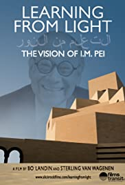 Learning from Light: The Vision of I.M. Pei Poster