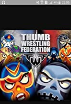 Thumb Wrestling Federation: TWF