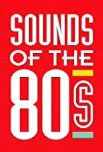 Primary image for Sounds of the 80s