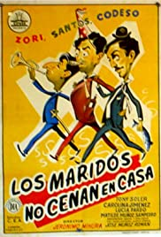Los maridos no cenan en casa Poster