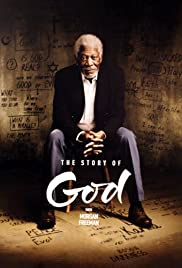 The Story of God with Morgan Freeman Poster - TV Show Forum, Cast, Reviews