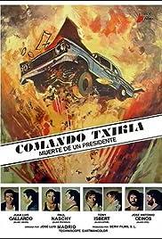 Comando Txikia: Muerte de un presidente Poster