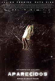 Aparecidos(2007) Poster - Movie Forum, Cast, Reviews
