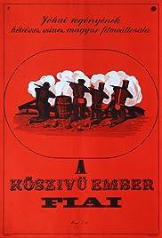 A köszívü ember fiai(1965) Poster - Movie Forum, Cast, Reviews