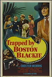 Trapped by Boston Blackie (1948) Poster - Movie Forum, Cast, Reviews