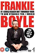 Image of Frankie Boyle Live 2: If I Could Reach Out Through Your TV and Strangle You I Would