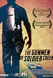 The Gunmen of Soldier Creek (2014) - Short, Drama, Thriller, Western.