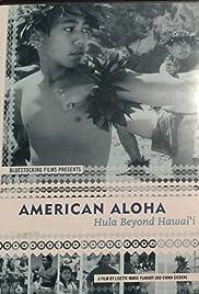 American Aloha: Hula Beyond Hawai'i Poster