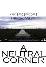 A Neutral Corner
