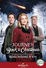 Journey Back to Christmas(2016) Poster - Movie Forum, Cast, Reviews