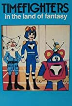Timefighters in the Land of Fantasy