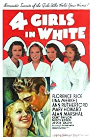 Four Girls in White (1939) Poster - Movie Forum, Cast, Reviews