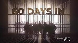 60 Days In Season 5 Episode 1