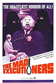 The Mad Executioners Poster