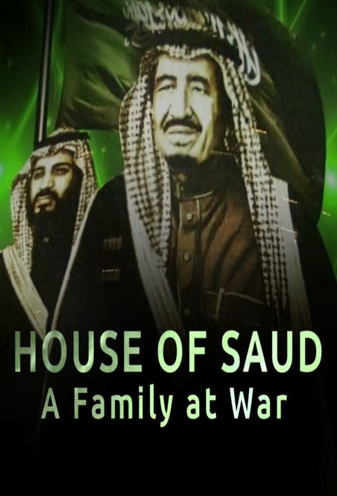 House Of Saud 2018 Part 1 And 2