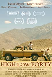 High Low Forty(2017) Poster - Movie Forum, Cast, Reviews