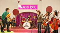 Naked Idol: Part Two