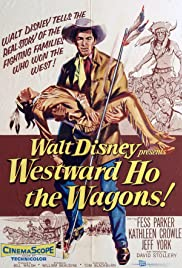 Westward Ho, the Wagons! (1956) Poster - Movie Forum, Cast, Reviews
