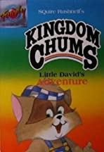 The Kingdom Chums: Little David's Adventure