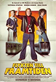 Flykten till framtiden (2016) Poster - Movie Forum, Cast, Reviews