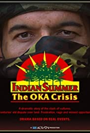 Indian Summer: The Oka Crisis Poster